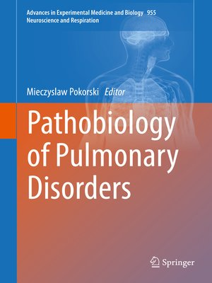 cover image of Pathobiology of Pulmonary Disorders