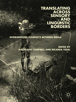 cover image of Translating across Sensory and Linguistic Borders