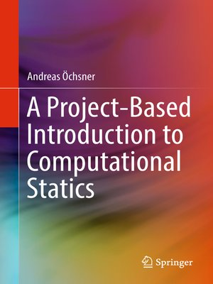 cover image of A Project-Based Introduction to Computational Statics