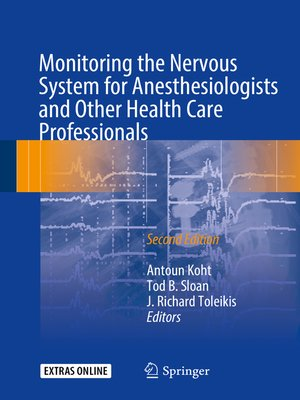 cover image of Monitoring the Nervous System for Anesthesiologists and Other Health Care Professionals