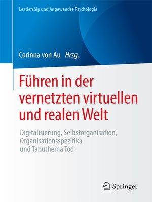 cover image of Führen in der vernetzten virtuellen und realen Welt