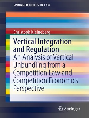 cover image of Vertical Integration and Regulation
