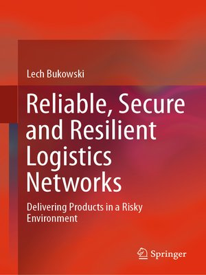 cover image of Reliable, Secure and Resilient Logistics Networks