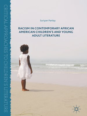 cover image of Racism in Contemporary African American Children's and Young Adult Literature