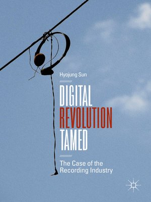 cover image of Digital Revolution Tamed