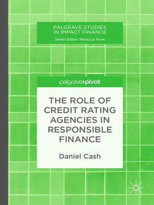 cover image of The Role of Credit Rating Agencies in Responsible Finance