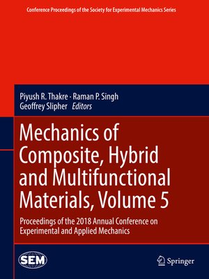 cover image of Mechanics of Composite, Hybrid and Multifunctional Materials, Volume 5