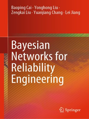 cover image of Bayesian Networks for Reliability Engineering
