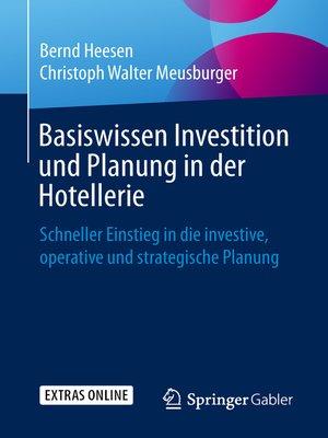 cover image of Basiswissen Investition und Planung in der Hotellerie