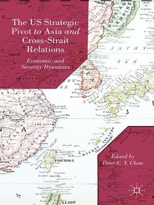 cover image of The US Strategic Pivot to Asia and Cross-Strait Relations