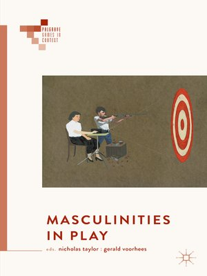 cover image of Masculinities in Play