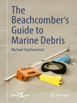 cover image of The Beachcomber's Guide to Marine Debris