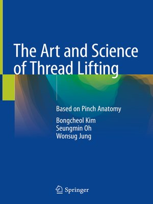 cover image of The Art and Science of Thread Lifting
