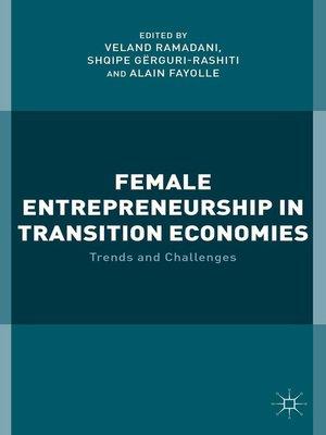 cover image of Female Entrepreneurship in Transition Economies