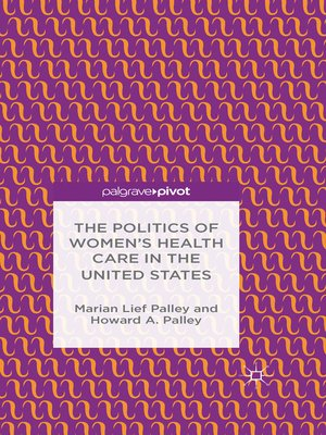 cover image of The Politics of Women's Health Care in the United States