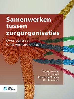 cover image of Samenwerken tussen zorgorganisaties