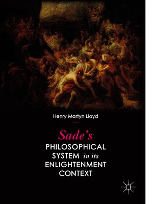 cover image of Sade's Philosophical System in its Enlightenment Context