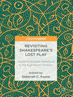 cover image of Revisiting Shakespeare's Lost Play