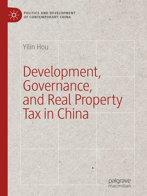 cover image of Development, Governance, and Real Property Tax in China