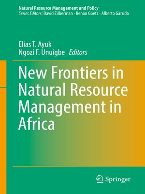 cover image of New Frontiers in Natural Resources Management in Africa