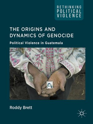 cover image of The Origins and Dynamics of Genocide