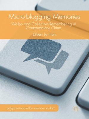 cover image of Micro-blogging Memories