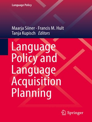 cover image of Language Policy and Language Acquisition Planning