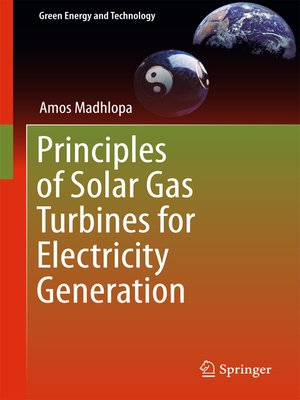 cover image of Principles of Solar Gas Turbines for Electricity Generation