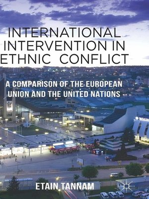 cover image of International Intervention in Ethnic Conflict