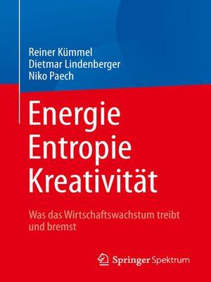 cover image of Energie,  Entropie, Kreativität