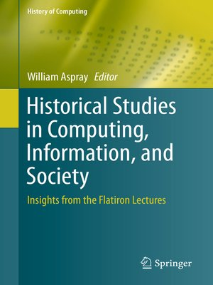 cover image of Historical Studies in Computing, Information, and Society