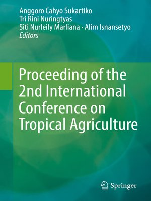 cover image of Proceeding of the 2nd International Conference on Tropical Agriculture