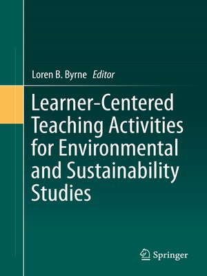 cover image of Learner-Centered Teaching Activities for Environmental and Sustainability Studies