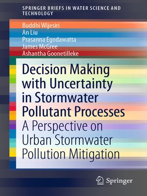 cover image of Decision Making with Uncertainty in Stormwater Pollutant Processes