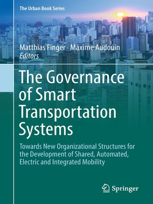 cover image of The Governance of Smart Transportation Systems