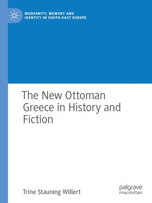 cover image of The New Ottoman Greece in History and Fiction