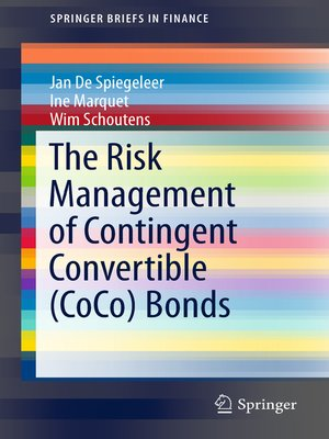 cover image of The Risk Management of Contingent Convertible (CoCo) Bonds