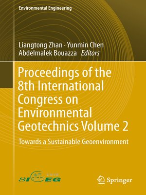 cover image of Proceedings of the 8th International Congress on Environmental Geotechnics Volume 2