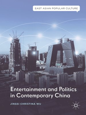 cover image of Entertainment and Politics in Contemporary China