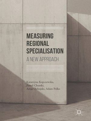 cover image of Measuring Regional Specialisation