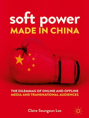 cover image of Soft Power Made in China
