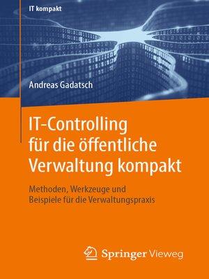 cover image of IT-Controlling für die öffentliche Verwaltung kompakt