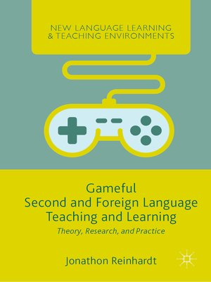 cover image of Gameful Second and Foreign Language Teaching and Learning
