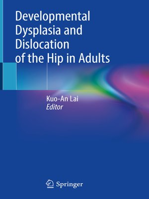 cover image of Developmental Dysplasia and Dislocation of the Hip in Adults