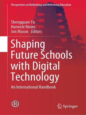 cover image of Shaping Future Schools with Digital Technology