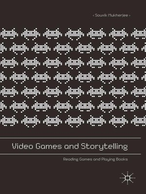 cover image of Video Games and Storytelling