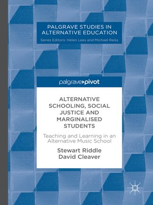 cover image of Alternative Schooling, Social Justice and Marginalised Students