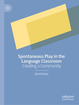 cover image of Spontaneous Play in the Language Classroom