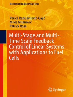 cover image of Multi-Stage and Multi-Time Scale Feedback Control of Linear Systems with Applications to Fuel Cells