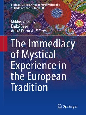 cover image of The Immediacy of Mystical Experience in the European Tradition